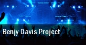 Benjy Davis Project tickets
