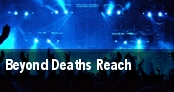 Beyond Deaths Reach tickets