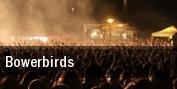 Bowerbirds Baltimore tickets