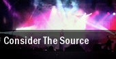 Consider The Source tickets