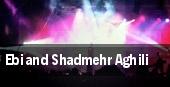 Ebi and Shadmehr Aghili tickets