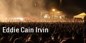 Eddie Cain Irvin tickets