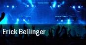 Erick Bellinger tickets