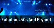 Fabulous 50s And Beyond tickets