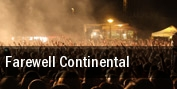 Farewell Continental Allston tickets