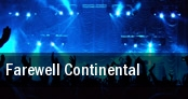 Farewell Continental Brighton Music Hall tickets