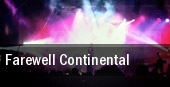 Farewell Continental Scottsdale tickets