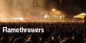 Flamethrowers tickets