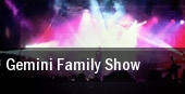 Gemini Family Show tickets