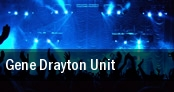 Gene Drayton Unit tickets