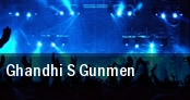 Ghandhi s Gunmen tickets