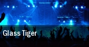 Glass Tiger Regina tickets