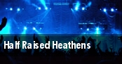 Half Raised Heathens Cleveland tickets