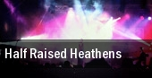 Half Raised Heathens Peabodys Downunder tickets