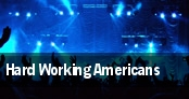 Hard Working Americans tickets