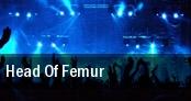 Head of Femur tickets