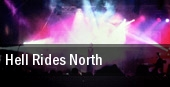 Hell Rides North Hayloft tickets