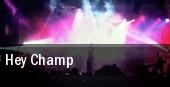 Hey Champ Chicago tickets