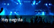 Hey negrita London tickets