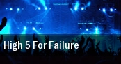 High 5 For Failure The Recher Theatre tickets