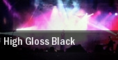 High Gloss Black tickets
