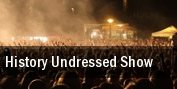 History Undressed Show tickets