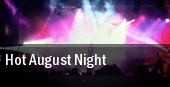 Hot August Night tickets
