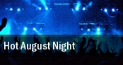 Hot August Night Thousand Oaks tickets