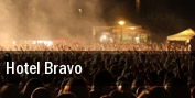 Hotel Bravo Tralf tickets
