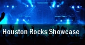 Houston Rocks Showcase! Houston tickets
