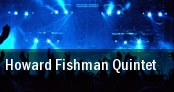 Howard Fishman Quintet Evanston tickets