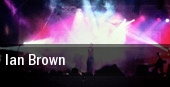 Ian Brown Sacramento tickets