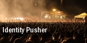 Identity Pusher Denver tickets