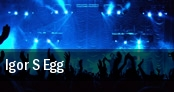 Igor s Egg tickets