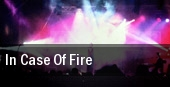 In Case of Fire Leadmill tickets