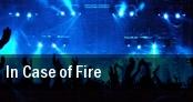 In Case of Fire London tickets