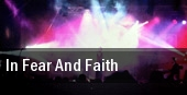 In Fear and Faith Sacramento tickets