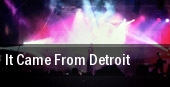 It Came From Detroit tickets