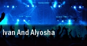 Ivan And Alyosha Los Angeles tickets