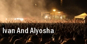 Ivan And Alyosha Stage AE tickets