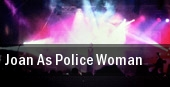 Joan As Police Woman tickets