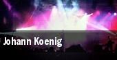 Johann Koenig tickets