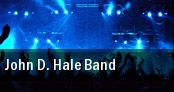 John D. Hale Band Columbia tickets