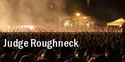 Judge Roughneck tickets
