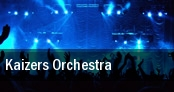 Kaizers Orchestra tickets