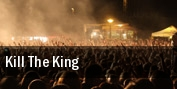 Kill The King tickets