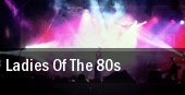 Ladies of the 80s tickets