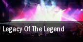 Legacy Of The Legend tickets