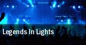 Legends In Lights tickets