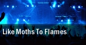 Like Moths To Flames Newport Music Hall tickets